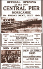 A poster advertising the grand opening of the Central Pier in 1935. This will be for the second pavillion. The original pavillion which was known as the Taj Mahal of Morecambe, burnt down in 1933.